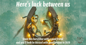 goodluckhorseshoes:Good Luck • Bonne Chance • Viel Glück: Here's luck betuween us  LUCK  Share this horseshoe with a good friend  and you'll both be blessed with good fortune in 2020  HORSESHOES goodluckhorseshoes:Good Luck • Bonne Chance • Viel Glück