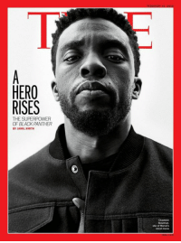 Love, Memes, and Black: HERO  RISES  THE SUPERPOWER  OF BLACK PANTHER  BY JAMIL SMITH  Chadwick  Boseman,  star of Marvers  atest movie Black Panther star, Chadwick Boseman, is on the cover of TIME Magazine! You can read the featured article here: www.time.com/black-panther/  (Nerds Love Art)