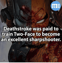 Batman, Memes, and Superman: HEROES  Deathstroke was paid to  train Two-Face to become  an excellent sharpshooter. ▲▲ - Would you rather be trained by Batman or Deathstroke?! - My other IG accounts @factsofflash @yourpoketrivia @webslingerfacts ⠀⠀⠀⠀⠀⠀⠀⠀⠀⠀⠀⠀⠀⠀⠀⠀⠀⠀⠀⠀⠀⠀⠀⠀⠀⠀⠀⠀⠀⠀⠀⠀⠀⠀⠀⠀ ⠀⠀--------------------- batmanvssuperman xmen batman superman wonderwoman deadpool spiderman hulk thor ironman marvel captainmarvel theflash wolverine daredevil aquaman justiceleague youngjustice blackpanther greenlantern starwars captainmarvel batmanvsuperman captainamerica homecoming logan greenarrow like4like deathstroke