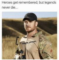 Memes, Heroes, and Pictures: Heroes get remembered, but legends  never dle  @battle pictures Does anyone know who this is?