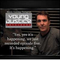 "Instagram, Memes, and Teen Titans: Heroic.Gateway/Instagram  Yes, yes it's  happening, we just  recorded episode five  It's happening.""  0) 🚨 YOUNG JUSTICE SEASON 3 UPDATE 🚨Nolan North, who voiced Conner Kent a.k.a. Superboy on the beloved series, recently appeared at Awesome Con where he spoke a little bit about Season 3, thus confirming his return. During his panel, North revealed that they have so far recorded five episodes of the new season, even though it has yet to be revealed how many episodes Season 3 will consist of. Young Justice: Outsiders isn't the only big DC show that will debut on the new digital service. Akiva Goldsman, Greg Berlanti, Geoff Johns and Sarah Schechter are working on bringing the Teen Titans to the world of live-action with the upcoming Titans series which is also set to kick-off in 2018 with the new service. Source:HeroicHollywood geoffjohns YoungJustice @wbpictures JusticeLeague YoungJustice youngjusticeoutsiders dcfilms TITANS dccomics DCEU heroic_gateway @heroic.gateway"