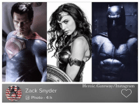 Batman, Instagram, and Memes: Heroic.Gateway/Instagram  Zack Snyder  Photo 4 h Zack Snyder shared the very first photos of DC Trinity on his Vero Account HenryCavill Superman GalGadot WonderWoman BenAffleck Batman dctrinity ZackSnyder dccinematicuniverse dccomics dceu dcfilms batmanvsuperman dawnofjustice JusticeLeague heroic_gateway @heroic.gateway