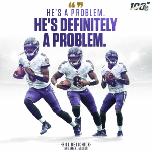 Defenses haven't found a solution for Lamar Jackson yet. @Lj_era8   📺: #NEvsBAL -- SUNDAY 8:20pm ET on NBC  📱: NFL app // Yahoo Sports app https://t.co/tEPMIFT4aN: HE'S A PROBLEM  HE'S DEFINITELY  A PROBLEM.  AVENS  PAVENS  -BILL BELICHICK-  ON LAMAR JACKSON Defenses haven't found a solution for Lamar Jackson yet. @Lj_era8   📺: #NEvsBAL -- SUNDAY 8:20pm ET on NBC  📱: NFL app // Yahoo Sports app https://t.co/tEPMIFT4aN