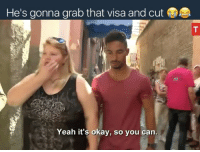 Memes, Pussy, and Queen: He's gonna grab that visa and cut  Yeah it's okay, so you can. Why does he look so depressed to be with her 😂 dude needs to be happy he gets to knock the dust off that pussy for that Visa... all looking sad and shit like she made him get rid of his pet monkey Abu & only love her or something Kmt he don't deserve her ...I got uncles and yardies that are ready to risk it all for all that meat in her elbows ... they'll sleep underneath that elbow until the day the queen admits she got princess Diana killed