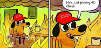 It's fine, everything is fine. - Orwell: He's just playing 4D  Chess.  AMERICA  AGAIN It's fine, everything is fine. - Orwell