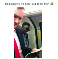 My man trying to laugh or cry?!?!😂😂: He's singing his heart out in the train My man trying to laugh or cry?!?!😂😂