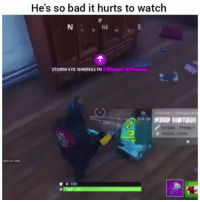 Bad, Funny, and Lmao: He's so bad it hurts to watch  NE  10  M1  STORM EYE SHRINKS IN  0  wth an SMG  ▼0100 Lmao yall wildin😂💀