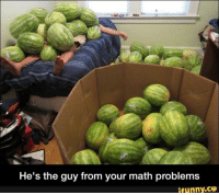Funny, Math, and Maths: He's the guy from your math problems  ifunny.CO
