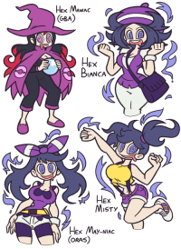 Hex MANIAC  GBA  EX  BIANCA  EX  MISTy  HEX MAY NIAC  CORAS) AAAAAAAAAAAAAAAH THEY DUN DID IT AGAIN!| Source: http://shenanimation.tumblr.com/post/152327030011/i-am-contractually-obligated-to-provide-new-hex