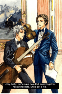 Beautiful, Dancing, and Music: -Hey, baby! Let's make beautiful music together.  You are too late. She's got a kid hanakoofthejungle:   APH: Dancing with inanimate object   Staring Prussia and Austria from Hetalia: Axis Powers   Drawing process can be found at https://youtu.be/yloizYbrkQ0Tools: pencil, felt-tip pen and water color.Hetalia: Axis Powers belongs to Himaruya Hidekazi.