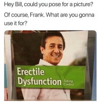 Sexual dysfunction funny memes
