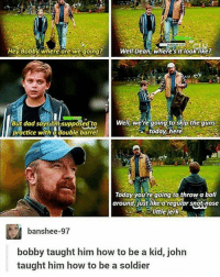 Memes, Soldiers, and 🤖: Hey Bobby Where are we going? Well Dean where sit looklike?  Well, we're going to skip the guns  But dad says insupposed to  today here  practice with a double barrel  Today you're going to throw a ball  around, just like a regular snot nose  banshee-97  bobby taught him how to be a kid, john  taught him how to be a soldier Ugh my feelings 😭😭-owner supernatural deanwinchester samwinchester brothers castiel destiel jensenackles jaredpadalecki mishacollins cockles brotp j2