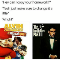 "The Godfather Part II ripped off Alvin 2 so much ________ legend27 spongebob memes dank croissant dankmemes earrape MLG noscoped Arthur windowsxp kazookid kahoot spongegar leafyishere berniesanders keemstar yourepostedinthewrongneighborhood bigsmoke yee thenutshack pepéthefrog datboi thebeemovie allstar shrek sanic duck roblox letitgrow: ""Hey can copy your homework?""  ""Yeah just make sure to change it a  little  ""Alright""  AIM The  Godfather  CHI  Squeak  PARTI  quel The Godfather Part II ripped off Alvin 2 so much ________ legend27 spongebob memes dank croissant dankmemes earrape MLG noscoped Arthur windowsxp kazookid kahoot spongegar leafyishere berniesanders keemstar yourepostedinthewrongneighborhood bigsmoke yee thenutshack pepéthefrog datboi thebeemovie allstar shrek sanic duck roblox letitgrow"