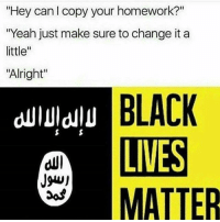 """ISIS to BLM. This is sure to light fire under the progressive """"dindu nuffins"""" asses. Offended? Good, leave my page. It just baffles me why the left comes here to attack you lovely right wing followers and I. Trying to """"RAID"""" my account. LOL. If there was a fuck off emoji, I'd love to send it to every bastard that runs their stupid ass mouth here as if their opinion means anything to me or to you loyal followers. dindunuffin DeplorableLivesMatter Deplorables alllivesmatter liberals libbys democraps liberallogic liberal ccw247 conservative constitution presidenttrump nobama stupidliberals merica america stupiddemocrats donaldtrump trump2016 patriot trump yeeyee presidentdonaldtrump draintheswamp makeamericagreatagain trumptrain maga Add me on Snapchat and get to know me. Don't be a stranger: thetypicallibby Partners: @tomorrowsconservatives 🇺🇸 @too_savage_for_democrats 🐍 @thelastgreatstand 🇺🇸 @always.right 🐘 TURN ON POST NOTIFICATIONS! Make sure to check out our joint Facebook - Right Wing Savages Joint Instagram - @rightwingsavages Joint Twitter - @wethreesavages Follow my backup page: @the_typical_liberal_backup: """"Hey can l copy your homework?""""  """"Yeah just make sure to change it a  little  """"Alright""""  BLACK  LIVES  MATTER ISIS to BLM. This is sure to light fire under the progressive """"dindu nuffins"""" asses. Offended? Good, leave my page. It just baffles me why the left comes here to attack you lovely right wing followers and I. Trying to """"RAID"""" my account. LOL. If there was a fuck off emoji, I'd love to send it to every bastard that runs their stupid ass mouth here as if their opinion means anything to me or to you loyal followers. dindunuffin DeplorableLivesMatter Deplorables alllivesmatter liberals libbys democraps liberallogic liberal ccw247 conservative constitution presidenttrump nobama stupidliberals merica america stupiddemocrats donaldtrump trump2016 patriot trump yeeyee presidentdonaldtrump draintheswamp makeamericagreatagain trumptrain maga Add me on Snapchat"""