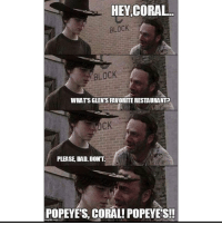 this shit mad funny 😬 • ➡️Follow me @hoodcumedy for savage memes 😭😂: HEY CORAL.  BLOCK  BLOCK  WHATSGLENTSFAVORITERESTAURANTP  PLEASE DAD DONT  POPEYES, CORAL! POPEYES!! this shit mad funny 😬 • ➡️Follow me @hoodcumedy for savage memes 😭😂
