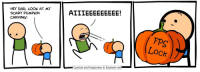 """<p>This C&amp;H comic is about to skyrocket BUY BUY BUY! via /r/MemeEconomy <a href=""""http://ift.tt/2hW9BXA"""">http://ift.tt/2hW9BXA</a></p>: HEY DAD, LOOK AT MY  SCARY PUMPKIN  CARVING!  FPS  Lock  Cyanide and Happiness Explosm.net <p>This C&amp;H comic is about to skyrocket BUY BUY BUY! via /r/MemeEconomy <a href=""""http://ift.tt/2hW9BXA"""">http://ift.tt/2hW9BXA</a></p>"""