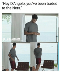 """R.i.p D'Angelo Russell 💀😂 - Follow @_nbamemes._: """"Hey D'Angelo, you've been traded  to the Nets.  MEMES R.i.p D'Angelo Russell 💀😂 - Follow @_nbamemes._"""