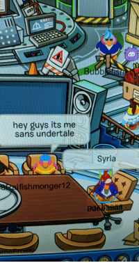 God I missed this game: hey guys its me  sans undertale  Syria  fishmonger12 God I missed this game