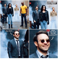 Hype, Memes, and Netflix: Hey Guys...  MARNE  @DC. MARVEL UNITE  What  The Fuck  Are We  Looking At? SuperHero Poses and Looking into the distance never made sense for Blind people. 😂 Here's a little meme I made of DareDevil from a New Photo for Netflix - Marvel's ' TheDefenders'… MattMurdock's expression just seemed so out of place. Anyways, Can't wait to see The Defenders Unite with JessicaJones, LukeCage and IronFist ! MCU HYPE ! MarvelCinematicUniverse 💥