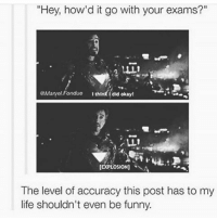 """Memes, Test, and 🤖: """"Hey, how'd it go with your exams?""""  Mane. Fondue  I think drd okay!  LLI  EXPLOSION)  The level of accuracy this post has to my  life shouldn't even be funny. Me when I take a test -CBC clean cleanfunny cleanhilarious cleanposts cleanpictures cleanaccount funny funnyaccount funnypictures funnyposts funnyclean funnyhilarious"""