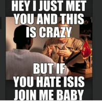 Free Red Lobster anyone?: HEY I JUST MET  YOU AND THIS  IS CRAZY  BUTIF  YOU HATE ISIS  JOIN ME BABY Free Red Lobster anyone?