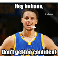 Always remember that the Warriors blew a 3-1 lead WorldSeries: Hey Indians,  mlb memes.  S  Don't get too confident Always remember that the Warriors blew a 3-1 lead WorldSeries