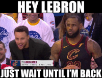 Steph to LeBron after the Christmas Day game. https://t.co/ntGTFvH9QZ: HEY LEBRON  ORS  ONBAMEMES  23 LEBRON JAMES  20 PTS 7-18 FG  6 AST  7 TO  JUST WAIT UNTIL I'M BACK Steph to LeBron after the Christmas Day game. https://t.co/ntGTFvH9QZ