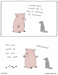 Happy October everyone! 🎃🕷: hey man,  where do  ou want  the  webs  liz climo  invited some  Friends over to  help us decorate  For halloween  everywhere!  lizclimo. tumblr, com Happy October everyone! 🎃🕷