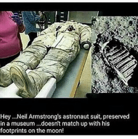 LMAO-THESE FRAUDS 👉🏾@NASA ARE FVCKIN HILARIOUS... WakeyWakey- MoonLandingHOAX TheEARTHisFLAT Firmament + FlatEarth = Dome Conscious_god @Conscious_god -👉@Spread_Da_Truth Spread_Da_Truth ● ● -👉@Conscious_Knowledge Conscious_Knowledge ● ● @Conscious_god -👉@Conscious_god @Conscious_god SeekTRUTH QuestionEverything ReformTheSystem Boycott Not Protest Awaken LiveInLove NoReligion LiveAndLearn ConsciousGod Conscious Movement •• • •• HealthIsWealth KnowledgeIsPower •• • TaxationIsTheft • •• DecalcifyYourPinealGland •• • • GTFLife • •• FreeYourMind HigherConsciousness Cannabis Marijuana GoVegan PlantBased Enlightenment Equity Spiritual LOVE KnowThyself: Hey ...Neil Armstrong's astronaut suit, preserved  in a museum ...doesn't match up with his  footprints onthe moon! LMAO-THESE FRAUDS 👉🏾@NASA ARE FVCKIN HILARIOUS... WakeyWakey- MoonLandingHOAX TheEARTHisFLAT Firmament + FlatEarth = Dome Conscious_god @Conscious_god -👉@Spread_Da_Truth Spread_Da_Truth ● ● -👉@Conscious_Knowledge Conscious_Knowledge ● ● @Conscious_god -👉@Conscious_god @Conscious_god SeekTRUTH QuestionEverything ReformTheSystem Boycott Not Protest Awaken LiveInLove NoReligion LiveAndLearn ConsciousGod Conscious Movement •• • •• HealthIsWealth KnowledgeIsPower •• • TaxationIsTheft • •• DecalcifyYourPinealGland •• • • GTFLife • •• FreeYourMind HigherConsciousness Cannabis Marijuana GoVegan PlantBased Enlightenment Equity Spiritual LOVE KnowThyself