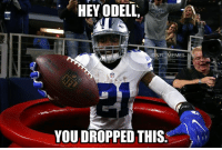 Memes, 🤖, and Meme You: HEY ODELL,  @NFL MEMES  YOU DROPPED THIS
