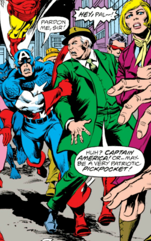 Suspicious: HEY,PAL!  PARDON  ME,SIR  HUH? CAPTAIN  AMERICA! OR... MAY  BE A VERY PATRIOTIC  PICKPOCKET! Suspicious