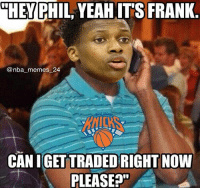 """1 Like = 1 Prayer for Frank Ntilikina 🙏😂 Thoughts on the draft so far? 🤔🏆 nbamemes nba_memes_24: """"HEY  PHIL, YEAH IT'S FRANK  @nba_memes _24  CAN IGET TRADED RIGHT NOW  PLEASEP"""" 1 Like = 1 Prayer for Frank Ntilikina 🙏😂 Thoughts on the draft so far? 🤔🏆 nbamemes nba_memes_24"""