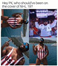 Facts, Logic, and Memes: Hey PK, who should've been on  the cover of NHL 19?  @nhl _ref logic only the biggest of facts