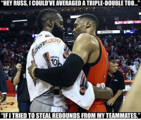 """Double-Tap to congratulate Russ for breaking Oscar Robertson's triple double record! GOAT 🐐: """"HEY RUSS, I COULD""""VEAVERAGEDATRIPLEDOUBLETOO...""""  EME  """"IFITRIED TO STEAL REBOUNDS FROM MY TEAMMATES. Double-Tap to congratulate Russ for breaking Oscar Robertson's triple double record! GOAT 🐐"""