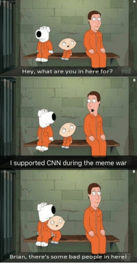 "<p>(B) (by swag2themax69 ) via /r/dank_meme <a href=""http://ift.tt/2sP7PQp"">http://ift.tt/2sP7PQp</a></p>: Hey, what are you in here for?  I supported CNN during the meme war  Brian, there's some bad people in here! <p>(B) (by swag2themax69 ) via /r/dank_meme <a href=""http://ift.tt/2sP7PQp"">http://ift.tt/2sP7PQp</a></p>"