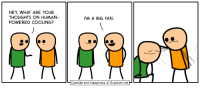 what ares: HEY, WHAT ARE YOUR  THOUGHTS ON HUMAN  POWERED COOLING?  'M A BIG FAN  Cyanide and Happiness © Explosm.net
