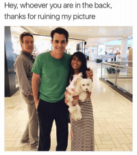 Crazy, Memes, and Dank Memes: Hey, whoever you are in the back,  thanks for ruining my picture @tank.sinatra is the absolute undisputed kingpin of memes and you're crazy if you don't follow him