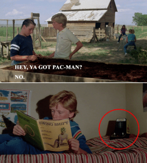 While visiting extended family in National Lampoon's Vacation, a bored Russell Griswold asks his Cousin Dale if he has the classic video game Pac-Man. Cousin Dale says no, and suggests the two look at dirty magazines instead, but in the very next scene a Pac-Man video game is clearly visible: HEY, YA GOT PAC-MAN?  NO.  VISCOUNT  SWING SHIFT  ding While visiting extended family in National Lampoon's Vacation, a bored Russell Griswold asks his Cousin Dale if he has the classic video game Pac-Man. Cousin Dale says no, and suggests the two look at dirty magazines instead, but in the very next scene a Pac-Man video game is clearly visible