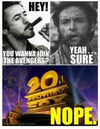 Avengers, Marvel, and Nope: HEY!  YOU WANNANOIN  YEAH  SURE  THE AVENGERSP  COMIC  NOPE.  RDY COMIC MEMES ~ DC & Marvel Fandom