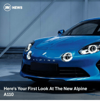 Via @carthrottlenews - After a relentless flood of teasers, Renault has finally revealed the new sports car that'll relaunch the Apline brand. Almost. - Full details haven't been divulged just yet - we'll have to wait until the Geneva Motor Show for that. But we now have a couple of images to study, both of which show it looks near identical to the gorgeous Alpine Vision concept revealed last year. Plus, we know now its name: A110. - The name is an homage to the rear-engined A110 of the 1960s, one of Alpine's most famous cars. - Unlike the old A110 though, the new one will be mid-engined. Based on what has been teased thus far plus the odd report and rumour, it'll do 0-62mph in around 4.5 seconds, be powered by a 1.6-litre turbocharged Renault engine with around 250bhp, and be a bit of a lightweight. Don't be surprised if it tips the scales somewhere near the 1000kg mark. - It's also expected to cost around £50,000, which puts it in Porsche Cayman and Alfa Romeo 4C territory.: HH NEWS  A L P I N E  Here's Your First Look At The New Alpine  A110 Via @carthrottlenews - After a relentless flood of teasers, Renault has finally revealed the new sports car that'll relaunch the Apline brand. Almost. - Full details haven't been divulged just yet - we'll have to wait until the Geneva Motor Show for that. But we now have a couple of images to study, both of which show it looks near identical to the gorgeous Alpine Vision concept revealed last year. Plus, we know now its name: A110. - The name is an homage to the rear-engined A110 of the 1960s, one of Alpine's most famous cars. - Unlike the old A110 though, the new one will be mid-engined. Based on what has been teased thus far plus the odd report and rumour, it'll do 0-62mph in around 4.5 seconds, be powered by a 1.6-litre turbocharged Renault engine with around 250bhp, and be a bit of a lightweight. Don't be surprised if it tips the scales somewhere near the 1000kg mark. - It's also expected to cost around £50,000, which put
