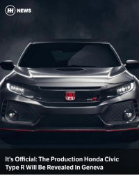 "America, Cars, and Driving: HH NEWS  It's Official: The Production Honda Civic  Type R Will Be Revealed In Geneva Up until now, we've just taken it as a given that the all-new Civic Type R will be revealed at the Geneva Motor Show in March. Now though, Honda has officially announced that the wraps will be pulled off the 10th-gen Civic-based hot hatch nutter at the show. - In another confirmation that'll surprise no one, Honda also announced that the car will be packing the firm's ""latest 2.0-litre VTEC turbo petrol engine"". In other words, it'll be an updated version of the 306bhp four-banger found in the previous car. This time around, we can expect the power output to be even higher, potentially quite close to the 345bhp offered up by the Ford Focus RS. - Having had a little poke around the cockpit of the prototype Type R at the LA Auto Show last year, it's looking like the production car will feature three driving modes. The prototype has a comfort mode, and unnamed middle setting and a '+R' mode, all of which we're anticipating will be carried over to the car we'll see in Geneva, along with the brilliantly mad aero. - Following the reveal, the car will go into production this summer at Honda UK's Swindon plant. From there, it'll be exported all over the world, and yes, that includes North America. - It'll be revealed in Geneva on 7 March at 11.30 at Honda's show stand."