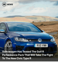 Memes, Boost, and Curtains: HH NEWS  R50 VWW  Volkswagen Has Teased The Golf R  Performance Pack That Will Take The Fight  To The New Civic Type R Via @carthrottlenews - Previewed on Volkswagen's own YouTube channel, the hottest version of the seventh generation Golf has been released and updated through brake and suspension upgrades. The Golf R Performance Pack features adjustable shock absorbers, drilled brake discs and upgraded pads to make it that bit more hardcore, but power and torque go unchanged from its 2.0-litre turbocharged unit. That means 310bhp and 0-62mph in 4.6 seconds using a Haldex four-wheel drive system as a helping hand. - The Golf R has however received a 12bhp boost in its recent facelift, bringing it just 6bhp short of the new Civic Type R. Although the Performance Pack doesn't build on power, top speed has managed to increase to 166mph compared to the current 155mph limit. Also, a new titanium exhaust system saves 7kg and should increase the bark made by the four-pot engine. - The Performance Pack uses the 'air curtain' implemented by the standard Golf R as seen in the promotional video. It uses new front air intakes and side skirts to optimise aerodynamic efficiency as well as a small rear lip spoiler which apparently adds 20kg of downforce once up and running. A rear diffuser also doubles as a housing for the exhaust tips. - With the hyper hatch sector getting more and more crowded in recent times, it seems that Volkswagen is making sure its headline Golf is staying competitive with the likes of the Ford Focus RS and Civic Type R. Sadly, it is not clear whether the Performance Package will be sold in the UK but it will be available soon for the continental European market.