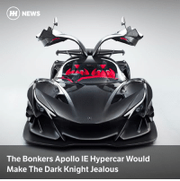 Crazy, Jealous, and Memes: HH) NEWS  The Bonkers Apollo IE Hypercar Would  Make The Dark Knight Jealous Via @carthrottlenews - The first car from Apollo Automobil is a crazy track-only hypercar powered by a naturally-aspirated V12