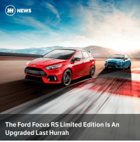 Cars, News, and American: HH NEWS  The Ford Focus RS Limited Edition Is An  Upgraded Last Hurrah Ford has revealed the final Focus RS available to North American buyers, which comes with a new LSD and upgraded trim.