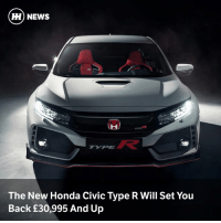 Honda, Memes, and News: HH NEWS  The New Honda Civic Type R Will Set You  Back £30,995 And Up Via @carthrottlenews - Honda has revealed UK pricing for the new Type R, with the hot Civic sitting in between the Seat Leon Cupra and Ford Focus RS.