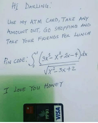 Good luck!: Hi DARL NG:  UlsE MY ATM CrzD, TAKE ANY  AMDUNT DUT, GD StopPING ib  TAkE YouR FRIENDS Fon LuNct  IN CODE  DVE Yu HONEY Good luck!