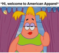 """American Apparel: """"Hi, welcome to American Apparel""""  ORF"""