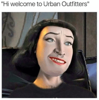 "Urban, Urban Outfitters, and Dank Memes: ""Hi welcome to Urban Outfitters"""