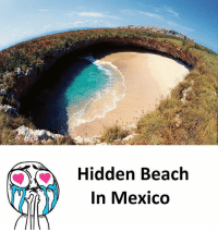 Follow our new page - @sadcasm.co: Hidden Beach  In Mexico Follow our new page - @sadcasm.co