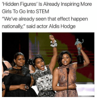 "Memes, Aldi, and Stem: Hidden Figures, ls Already Inspiring More  Girls To Go Into STEM  ""We've already seen that effect happen  nationally,"" said actor Aldis Hodge ❤️❤️❤️"